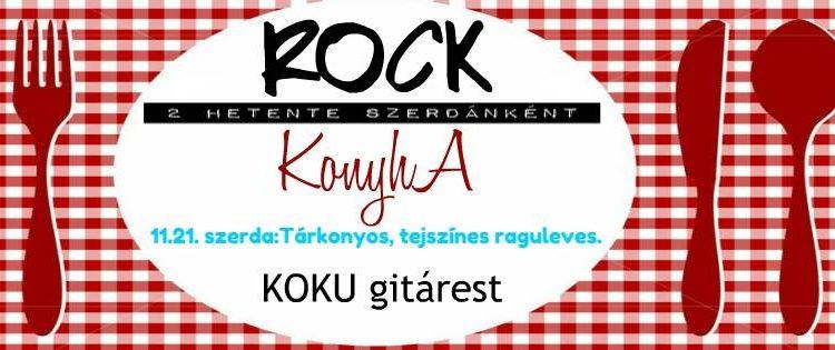 Rock Konyha - 2018.11.21.
